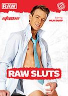 Raw Sluts