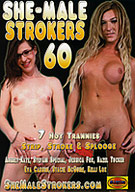 She-Male Strokers 60