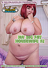 My Big Fat Housewife 2