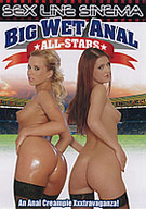 Big Wet Anal All-Stars