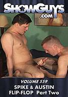 ShowGuys 559: Spike And Austin Flip-Flop 2