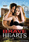 Intimate Encounters: Brave Hearts