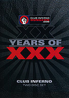 XX Years Of XXX: Club Inferno Part 2