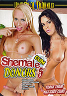 Shemale Cum Donors 5