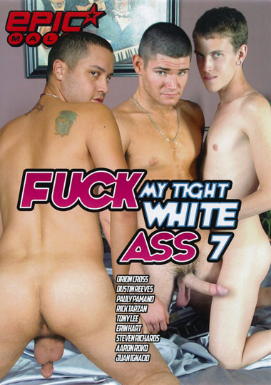 Fuck My Tight White Ass 7 cover