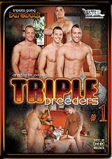 Triple Breeders Xvideo gay