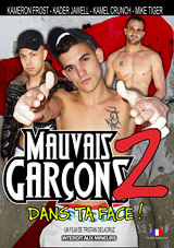 Mauvais Garcons 2 Xvideo gay