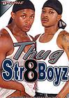 Thug Str8Boyz