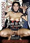 Obsession: Salma De Nora Das Fickluder