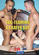Tag-Teaming A Skater Boy