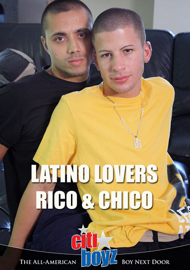 Latino Lovers Rico And Chico cover