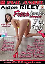 Fetish Fanatic 13 Xvideos