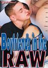 Boyfriends In The Raw