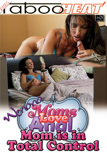 Moms Love Anal: Wenona: Mom Is In Total Control cover