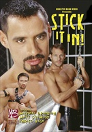 Michael Brandon's second Monster Bang flick titled STICK IT IN which features a great butt fucking scene of Michael banging away at Bret Wolfe (who is gaining popularity in the business by the hour it seems!) Also Starring: Enrico Vega.