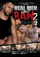 Real Men Like It Raw 2