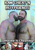 Raw Cheat'n Boyfriends