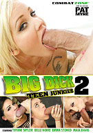 Big Dick Teen Junkies 2