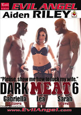 Dark Meat 6 Xvideos