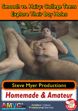 Smooth Vs Hairy: College Teens Explore Their Boy Holes