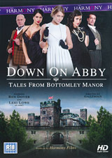 Down On Abby: Tales From Bottomley Manor Xvideos