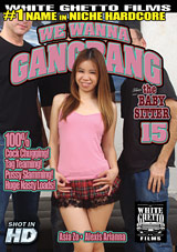 We Wanna Gangbang The Baby Sitter 15 Xvideos