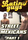 Street Mexicans