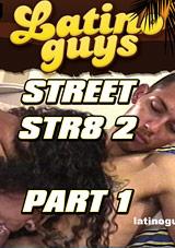 Street Str8 2 Part 1