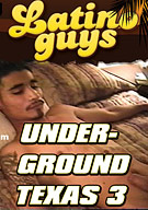 Underground Texas 3