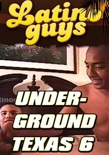 Underground Texas 6 cover