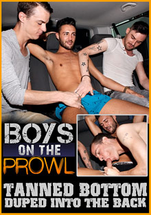 Boys On The Prowl: Tanned Bottom Duped Into The Back cover