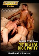 My Big Fat Dick Party