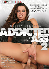 Addicted To Ass 2 Xvideos