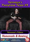 Vennessa's Pantyhose Tease 9