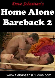 Dave Sebastian's Home Alone Bareback 2 cover