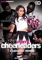 Black Cherry Cheerleaders: A Gangbang Movie