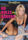 Naughty Alysha's No Holes Barred 3