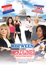 Between The Headlines Xvideos