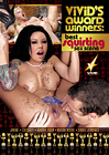 Vivid's Award Winners: Best Squirting Sex Scene
