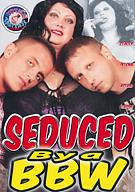 Seduced By A BBW