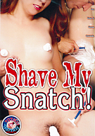 Shave My Snatch