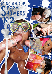 Icing On Top: Sperm Showers 2