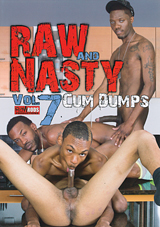 Raw And Nasty 7: Cum Dumps