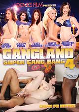 Gangland Super Gangbang 4 Xvideos