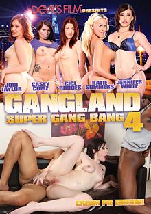 Gangland Super Gangbang 4