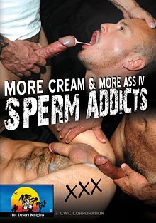 More Cream And More Ass 4: Sperm Addicts cover