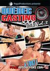 Quebec Casting XXX 3