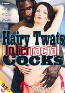 Hairy Twats Interracial Cocks