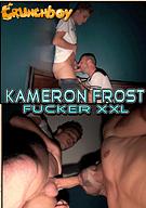 Kameron Frost Fucker XXL