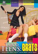 Taboo Teens: Brats